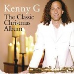 Kenny G - The Classic Christmas Album  CD płyta