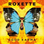 ROXETTE GOOD KARMA VINYL ALBUM