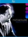BUBLE, MICHAEL CAUGHT IN THE ACT (BLU-RAY) DVD DISC