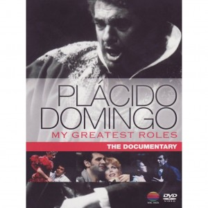 DOMINGO, PLACIDO MY GREATEST ROLES-DOCUMENT. DVD DISC