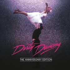 Dirty Dancing The Anniversary Edition  Płyta Cd
