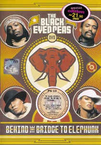 BLACK EYED PEAS  BEHIND THE BRIDGE TO ELEPHUNK  DVD DISC
