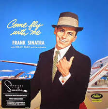 SINATRA, FRANK COME FLY WITH ME LTD. LP VINYL ALBUM