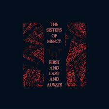 SISTERS OF MERCY FIRST AND LAST AND ALWAYS VINYL ALBUM