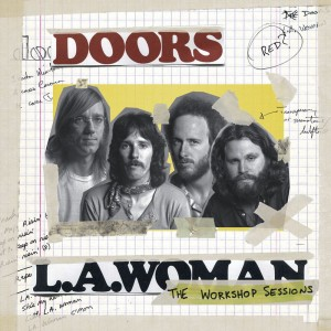 DOORS, THE L.A.WOMAN-THE WORKSHOP SESSION VINYL ALBUM