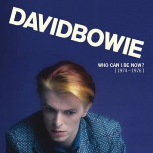BOWIE, DAVID WHO CAN I BE NOW ? (1974 - 1976) VINYL ALBUM