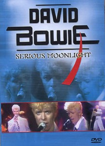 BOWIE, DAVID SERIOUS MOONLIGHT DVD DISC