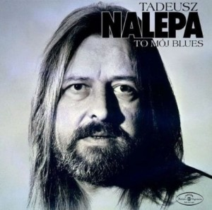 NALEPA, TADEUSZ TO MOJ BLUES VINYL ALBUM