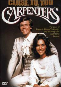 CARPENTERS  CLOSE TO YOU: REMEMBERING THE CARPENTERS  DVD DISC