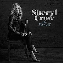 CROW, SHERYL BE MYSELF VINYL ALBUM